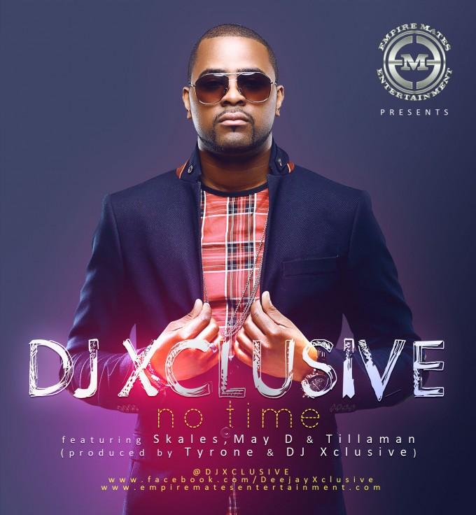 DJ Xclusive – No Time